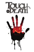 Touch of Death #3