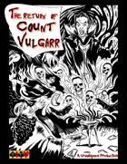 The Return of Count Vulgarr