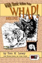 WHAP Deluxe Pulp Adventure System