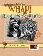 The Silver's Jungle [TAG WHAP]