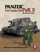 Panzer® PaK 2: Kursk Campaign Guide