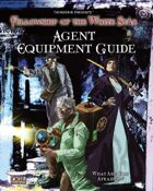 Agent Equipment Guide