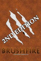Brushfire - Second Edition