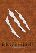 Brushfire =Journey to the East= Second Edition