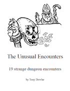 The Unusual Encounters