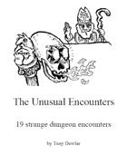 The Unusual Encounters