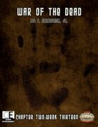 War of the Dead: Chapter Two (Week 13)