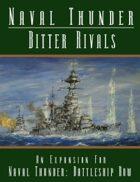Naval Thunder: Bitter Rivals