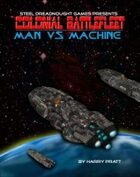 Colonial Battlefleet: Man vs. Machine