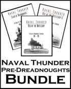 Naval Thunder: Pre-Dreadnoughts [BUNDLE]