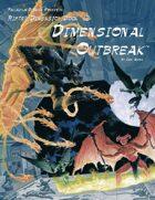Rifts® Dimension Book™ 12: Dimensional Outbreak™