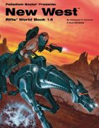 Rifts® World Book 14: New West™