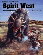 Rifts® World Book 15: Spirit West™