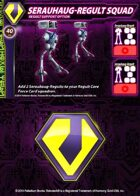 Zentraedi Serauhaug-Regult Squad Support Card for Robotech® RPG Tactics™
