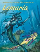 Rifts® World Book 32: Lemuria™