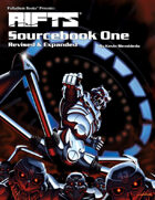 Rifts® Sourcebook One, Revised & Expanded™