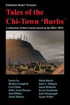 Rifts® Anthology: Tales of the Chi-Town 'Burbs™