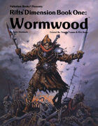 Rifts® Dimension Book™ 1: Wormwood™