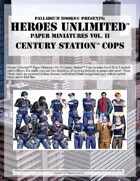Heroes Unlimited™ Paper Miniatures 2: Century Station™ Cops
