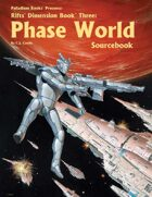 Rifts® Dimension Book™ 3: Phase World® Sourcebook