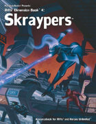 Rifts® Dimension Book™ 4: Skraypers™