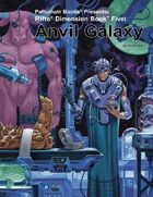 Rifts® Dimension Book™ 5: Anvil Galaxy™