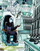 Rifts® Dimension Book™ 8: Naruni™ Wave Two