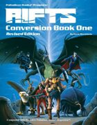 Rifts® Conversion Book One, Revised Edition