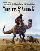 Monsters and Animals™, for Palladium Fantasy RPG® 2nd Edition
