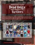 Dead Reign® Paper Miniatures, Volume I: Survivors