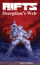 Rifts® Deception's Web™