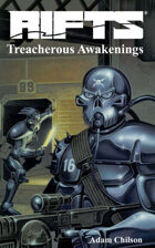 Rifts® Treacherous Awakenings™