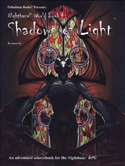 Nightbane world book 4 shadows of light palladium books quick preview fandeluxe Choice Image