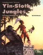 Palladium RPG Book VII: Yin-Sloth Jungles - 1st Edition Rules