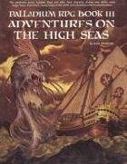 Palladium RPG Book III: Adventures on the High Seas - 1st Edition Rules