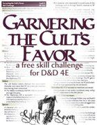 Garnering the Cult's Favor