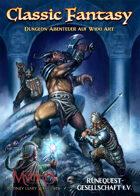 Classic Fantasy - Dungeon-Abenteuer auf W100-Art