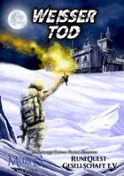 Weisser Tod - Ein Spionage-/Science Fiction Abenteuer für Mythras