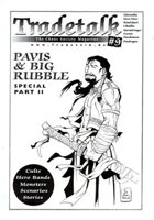 Tradetalk # 9 - Pavis & Big Rubble Special Part II