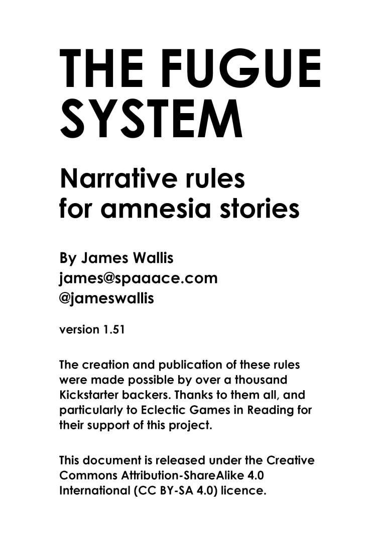 the fugue system narrative rules for amnesia rpgs. Black Bedroom Furniture Sets. Home Design Ideas