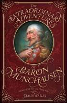 The Extraordinary Adventures of Baron Munchausen, third edition