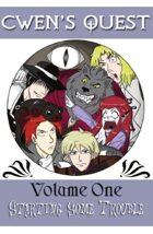Cwen's Quest: Vol 1