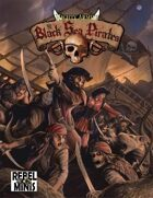 Mighty Armies: The Black Sea Pirates