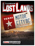 Adventures in the Lost Lands : Motor City BC