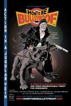 How to be Bulletproof 1 & 2 Compendium