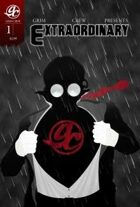 Grim Crew Presents: Extraordinary #1