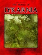 World of Lykarnia : A Game Of Classic Fantasy Role-Playing (with Bonus)