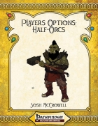[PFRPG] Player's Options: Half-Orcs