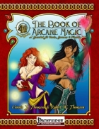 [PFRPG] The Book of Arcane Magic