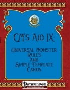 [PFRPG] GM's Aid IX: Universal Monster Rules and Simple Template Cards